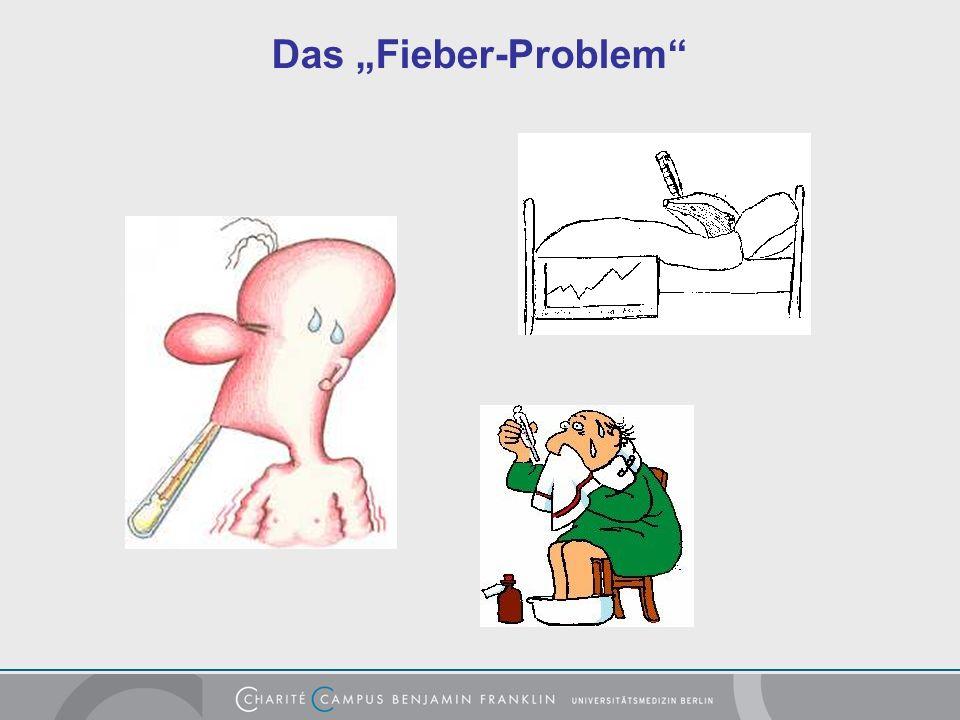 Das Fieber-Problem