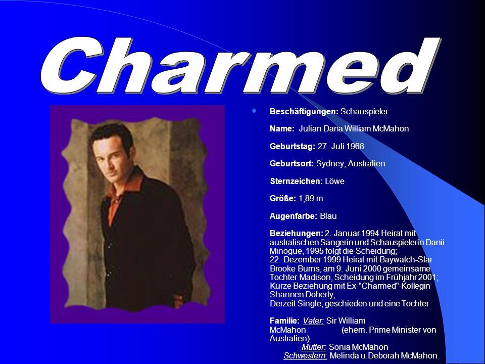Beschäftigungen: Schauspieler Name: Julian Dana William McMahon Geburtstag: 27. Juli 1968 Geburtsort: Sydney, Australien Sternzeichen: Löwe Größe: 1,8