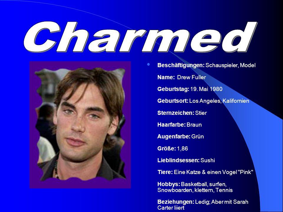 Beschäftigungen: Schauspieler, Model Name: Drew Fuller Geburtstag: 19. Mai 1980 Geburtsort: Los Angeles, Kalifornien Sternzeichen: Stier Haarfarbe: Br