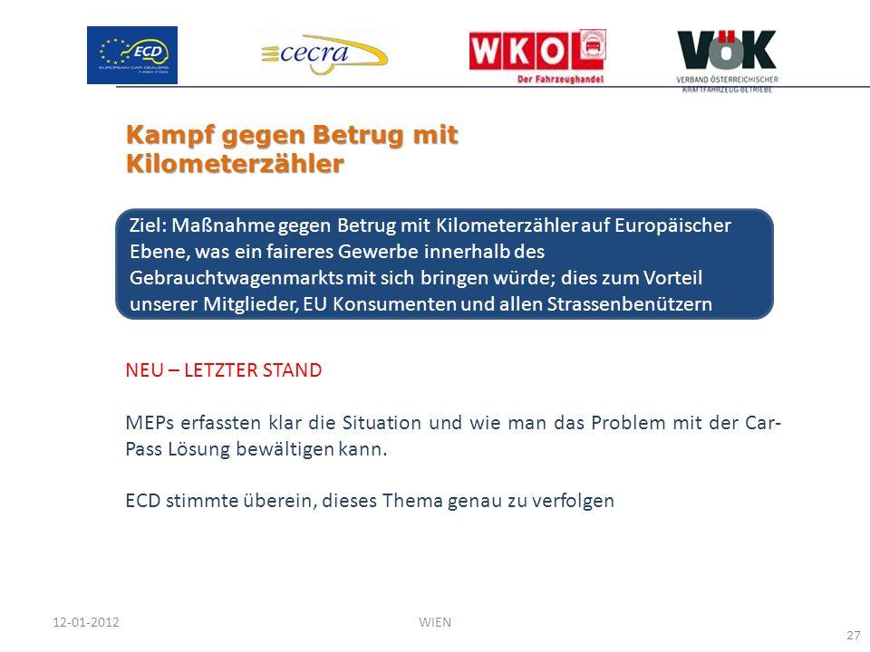 NEU – LETZTER STAND MEPs erfassten klar die Situation und wie man das Problem mit der Car- Pass Lösung bewältigen kann. ECD stimmte überein, dieses Th