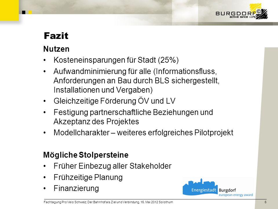 Nutzen Kosteneinsparungen für Stadt (25%) Aufwandminimierung für alle (Informationsfluss, Anforderungen an Bau durch BLS sichergestellt, Installatione