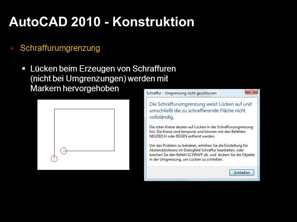 AutoCAD 2010 - Konstruktion Schraffurumgrenzung Lücken beim Erzeugen von Schraffuren (nicht bei Umgrenzungen) werden mit Markern hervorgehoben