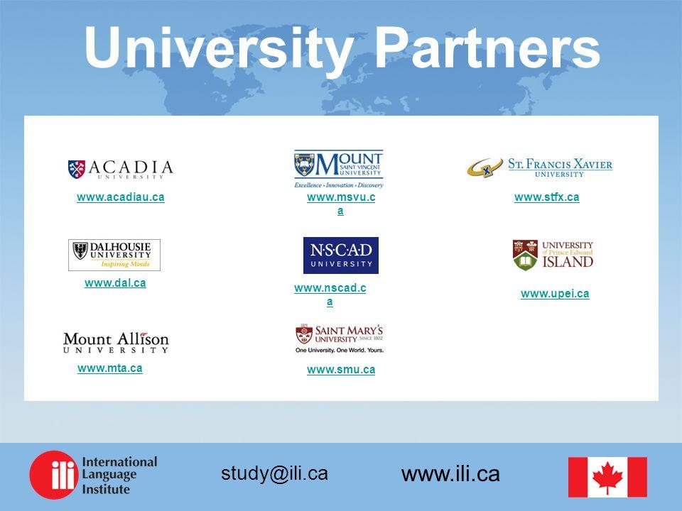 www.ili.ca study@ili.ca University Partners www.stfx.ca www.upei.ca www.dal.ca www.acadiau.ca www.smu.ca www.mta.ca www.msvu.c a www.nscad.c a