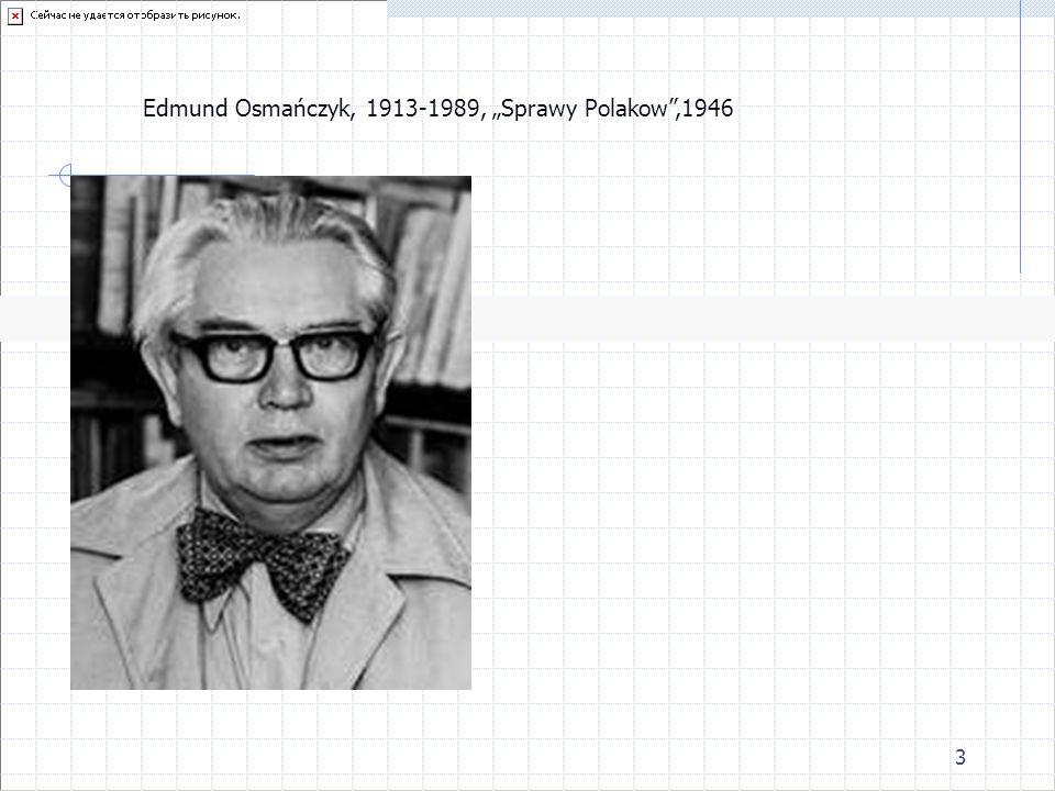 3 Edmund Osmańczyk, 1913-1989, Sprawy Polakow,1946