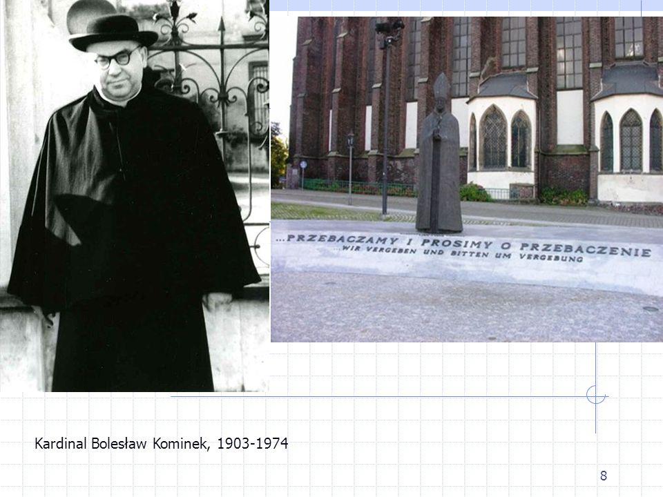 8 Kardinal Bolesław Kominek, 1903-1974