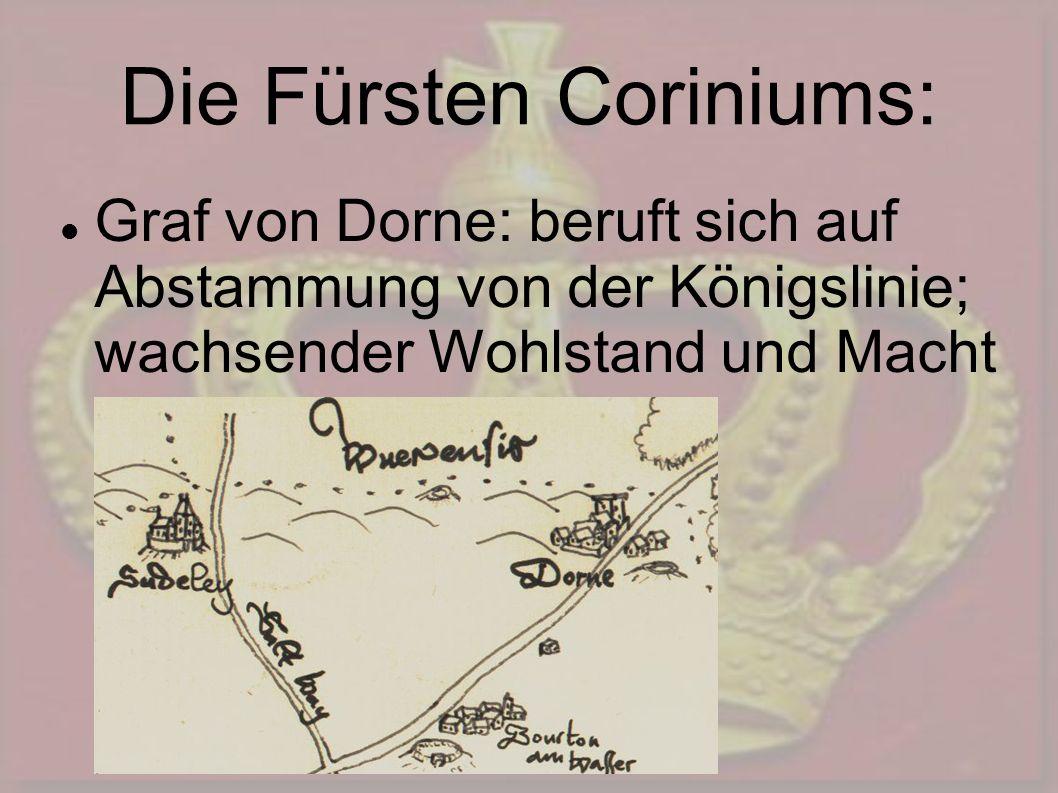 Die Fürsten Coriniums: Graf von Dorne: beruft sich auf Abstammung von der Königslinie; wachsender Wohlstand und Macht