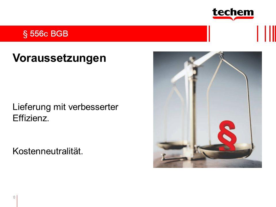 8 § 556c BGB Voraussetzungen Lieferung mit verbesserter Effizienz. Kostenneutralität.
