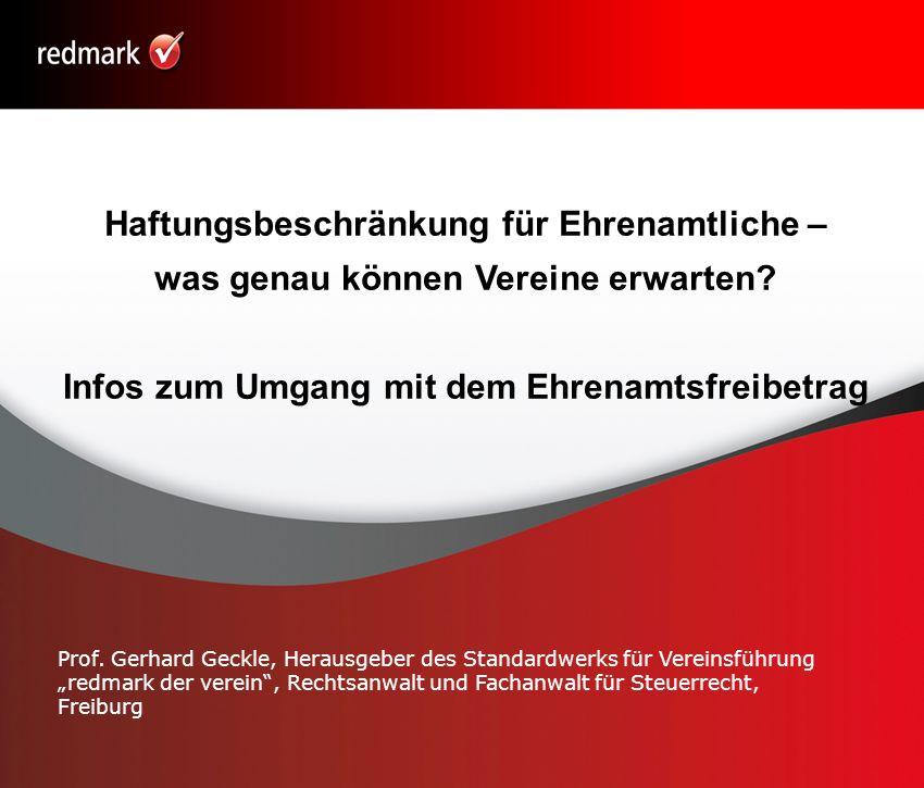 Rechtsanwalt Prof.Gerhard Geckle, Freiburg42 Wer ist begünstigt.