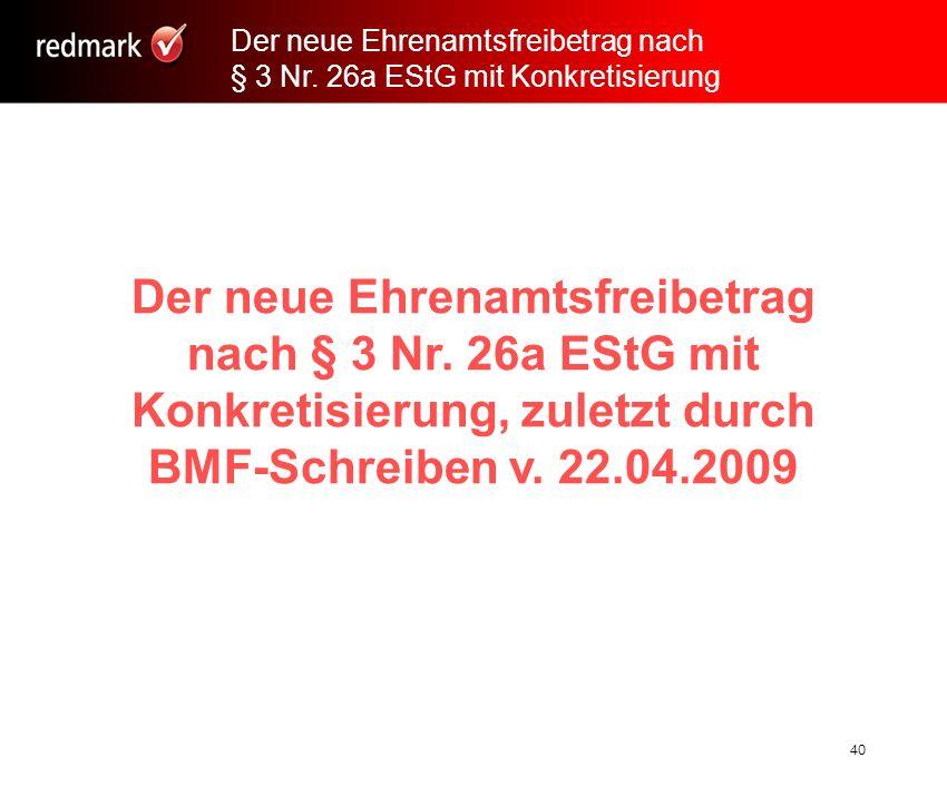Rechtsanwalt Prof.Gerhard Geckle, Freiburg40 Der neue Ehrenamtsfreibetrag nach § 3 Nr.