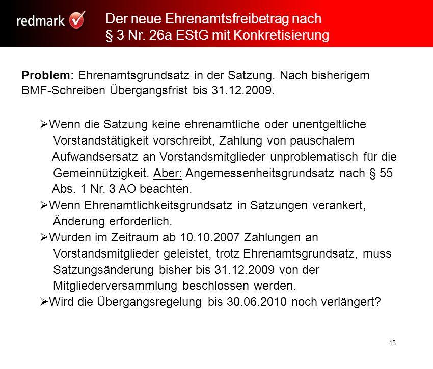 Rechtsanwalt Prof.Gerhard Geckle, Freiburg43 Problem: Ehrenamtsgrundsatz in der Satzung.