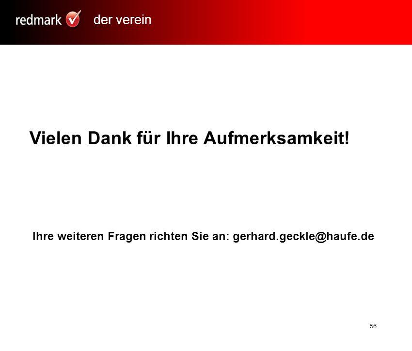 Rechtsanwalt Prof.Gerhard Geckle, Freiburg56 Vielen Dank für Ihre Aufmerksamkeit.
