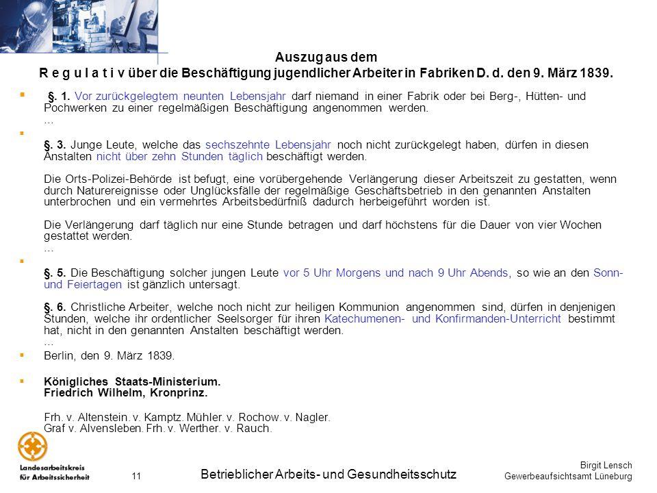 Birgit Lensch Gewerbeaufsichtsamt Lüneburg Betrieblicher Arbeits- und Gesundheitsschutz 11 Auszug aus dem R e g u l a t i v über die Beschäftigung jug