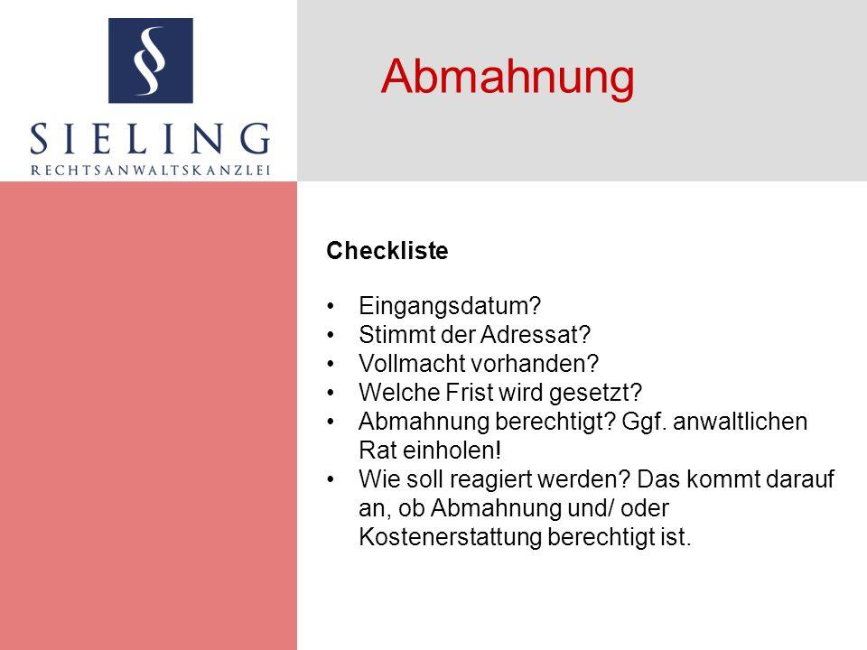 Abmahnung Checkliste Eingangsdatum. Stimmt der Adressat.