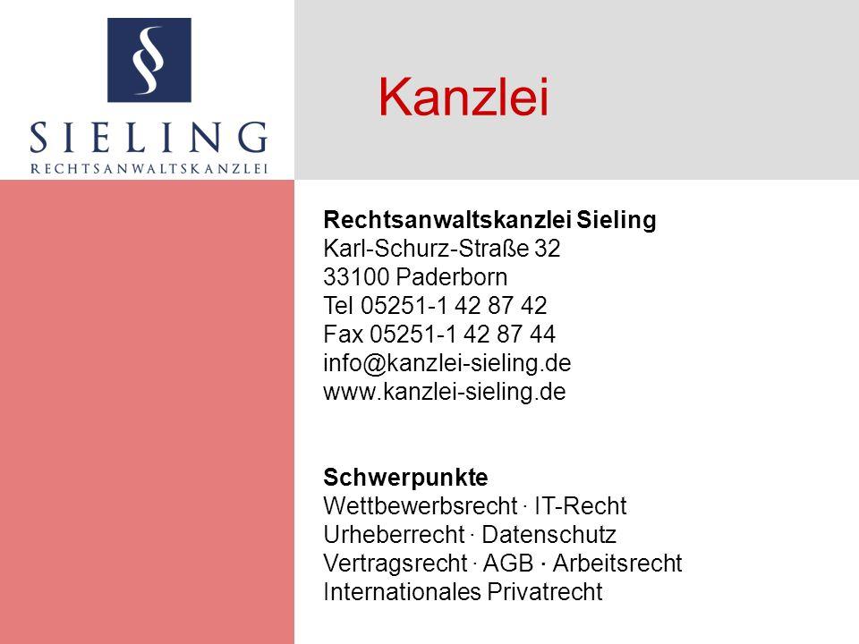 Kanzlei Rechtsanwaltskanzlei Sieling Karl-Schurz-Straße 32 33100 Paderborn Tel 05251-1 42 87 42 Fax 05251-1 42 87 44 info@kanzlei-sieling.de www.kanzlei-sieling.de Schwerpunkte Wettbewerbsrecht IT-Recht Urheberrecht Datenschutz Vertragsrecht AGB Arbeitsrecht Internationales Privatrecht