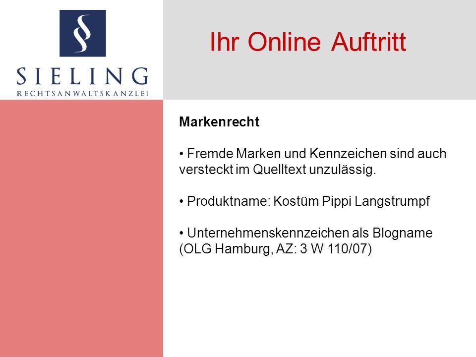 Ihr Online Auftritt Urheberrecht § 2 UrhG: Geschützte Werke Gestaltung von Bannern Gestaltung von Reklametexten Abbildungen Framing – Links Bearbeitungen