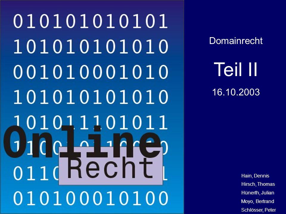 Online Recht – Domain RechtFHD WS 03/04 Domain-Grabbing - Beispiel III - LG Frankfurt: Ein Rechtsgeschäft, das [...] darin besteht die Chance weiterzugeben, die Träger bestimmter Namen oder die Inhaber bekannter Firmen, Marken bzw.