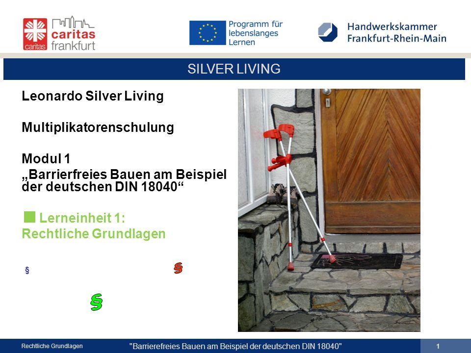 SILVER LIVING Barrierefreies Bauen am Beispiel der deutschen DIN 18040 22 Rechtliche Grundlagen Innen- und Außenrampen Öffentlich zugängliche Gebäude DIN 18040 - 1 Barrierefreie Wohnungen - Mindestanforderungen nach DIN 18040-2, sowie - uneingeschränkte Rollstuhlnutzung R - zusätzliche Anforderung SchutzzielRampen müssen leicht zu nutzen und verkehrssicher sein Im Eingangsbereich notwendig Längsneigung von 3% - bei geneigter Erschließungslänge unter 10 m ist eine Längsneigung von 4% zulässig Längsneigung von 3% - bei geneigter Erschließungslänge unter 10 m ist eine Längsneigung von 4% zulässig Bewegungsflächen am Anfang und Ende 150 x 150 cm Überlagerungen sind zulässig Breite 120 cm im Lichten NeigungLängs- bis zu 6% Quer- 0% (unzulässig) Die Podestentwässerung von Außenrampen ist sicherzustellen Zwischenpodestnach 600 cm mit Mindestlänge 150 cm Radabweiserbeidseitige Höhe 10 cm Handläufe-beidseitige Anordnung - Einbauhöhe 85-90 cm Handläufe müssen gut umgreifbar, griffsicher sein und Verletzungsgefahr vermeiden.