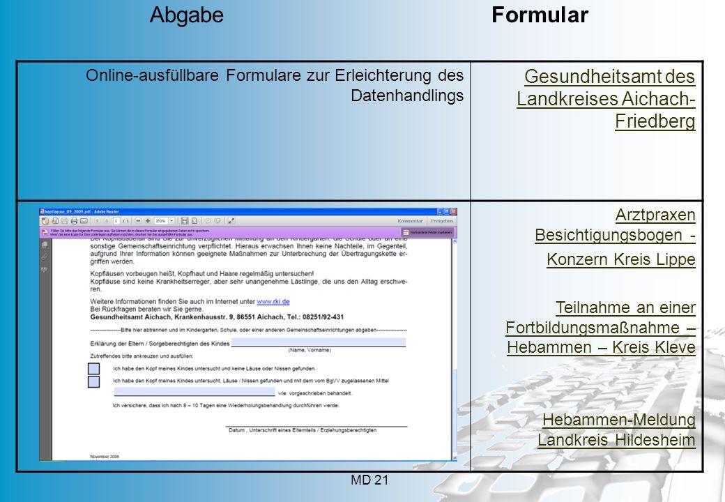 MD 21 Online-ausfüllbare Formulare zur Erleichterung des Datenhandlings Gesundheitsamt des Landkreises Aichach- Friedberg Arztpraxen Besichtigungsboge