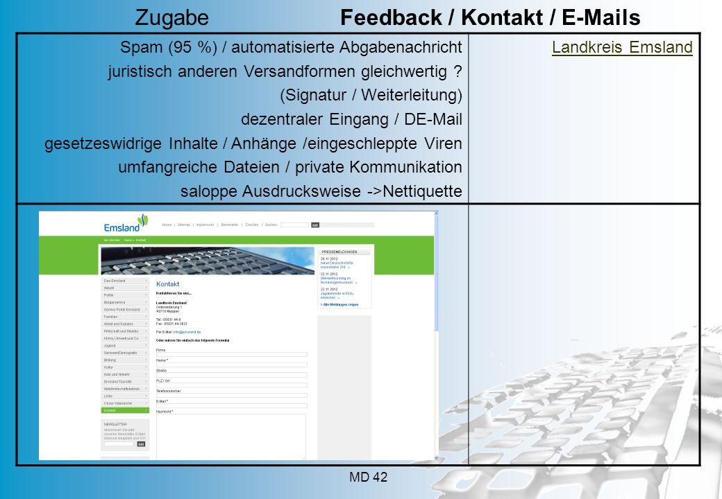MD 42 Spam (95 %) / automatisierte Abgabenachricht juristisch anderen Versandformen gleichwertig ? (Signatur / Weiterleitung) dezentraler Eingang / DE
