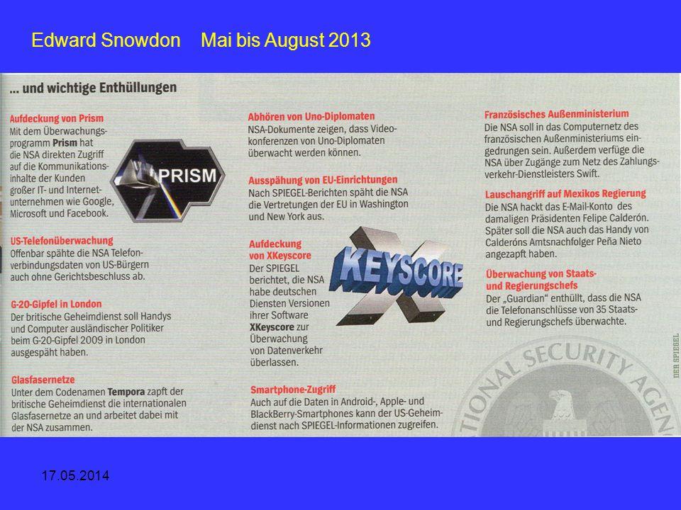 17.05.2014 Edward Snowdon Mai bis August 2013