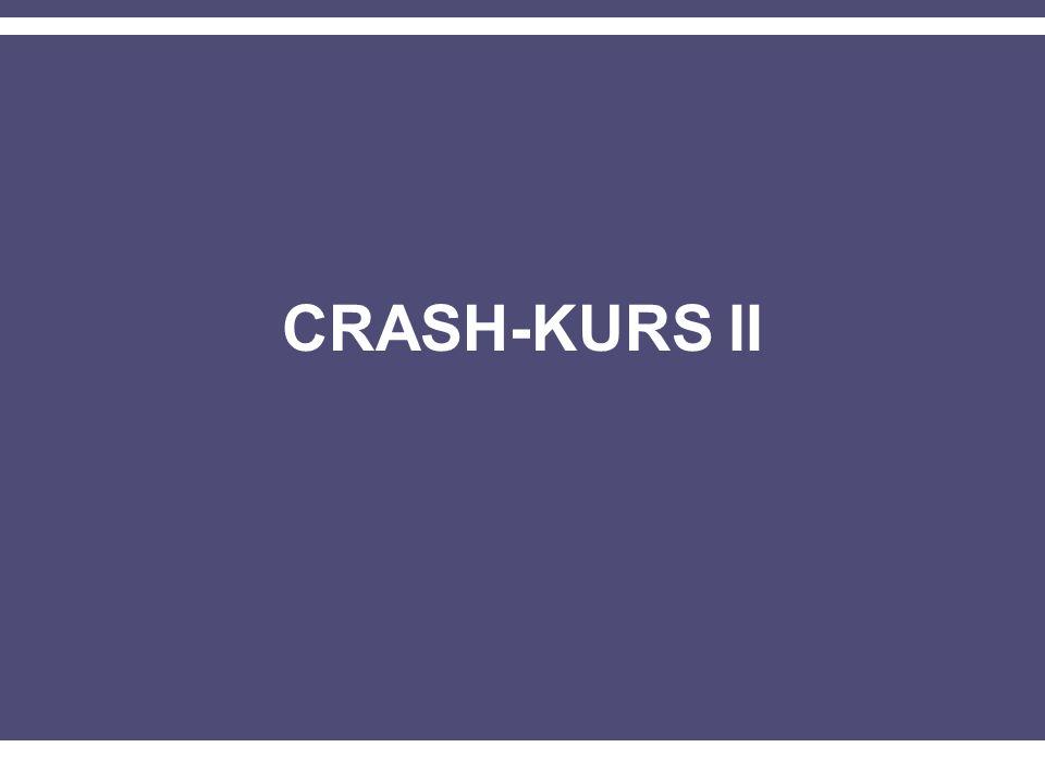CRASH-KURS II