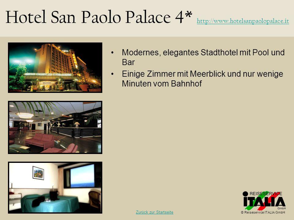 Modernes, elegantes Stadthotel mit Pool und Bar Einige Zimmer mit Meerblick und nur wenige Minuten vom Bahnhof Hotel San Paolo Palace 4* http://www.ho