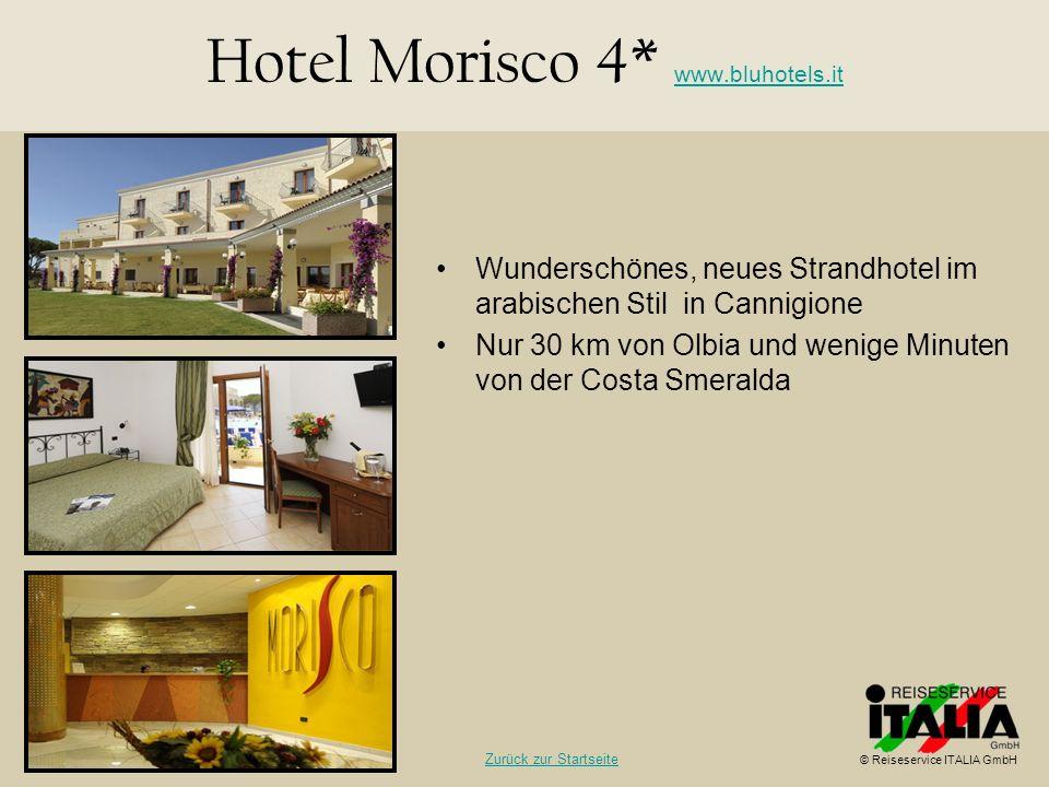 Wunderschönes, neues Strandhotel im arabischen Stil in Cannigione Nur 30 km von Olbia und wenige Minuten von der Costa Smeralda Hotel Morisco 4* www.b