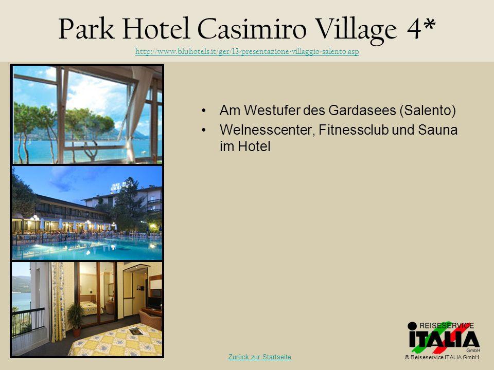 Am Westufer des Gardasees (Salento) Welnesscenter, Fitnessclub und Sauna im Hotel Park Hotel Casimiro Village 4* http://www.bluhotels.it/ger/13-presen