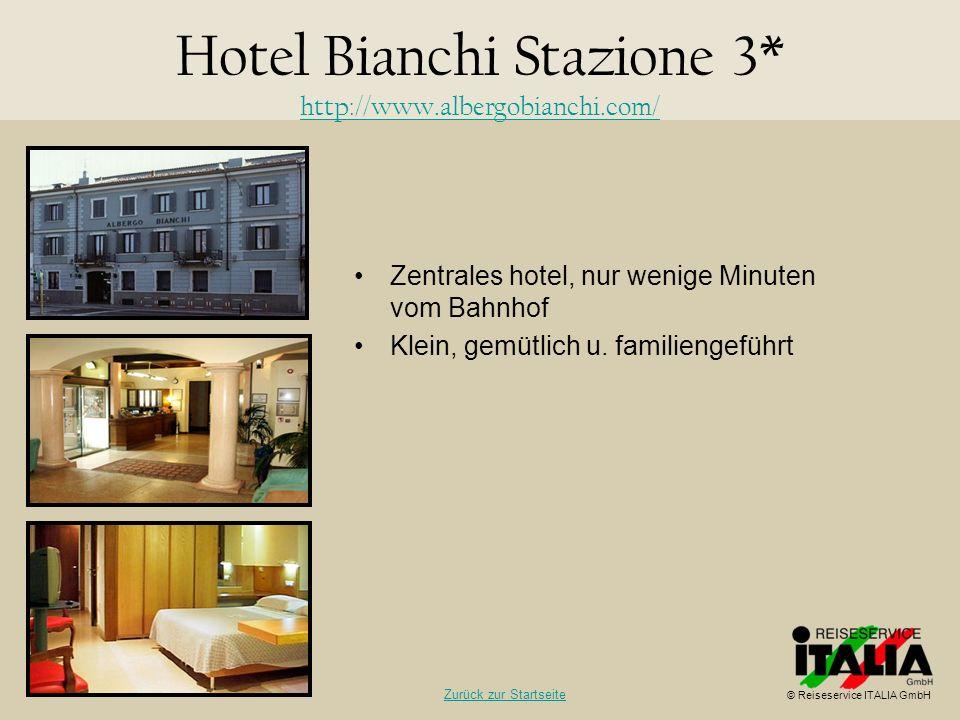 Zentrales hotel, nur wenige Minuten vom Bahnhof Klein, gemütlich u. familiengeführt Hotel Bianchi Stazione 3* http://www.albergobianchi.com/ http://ww