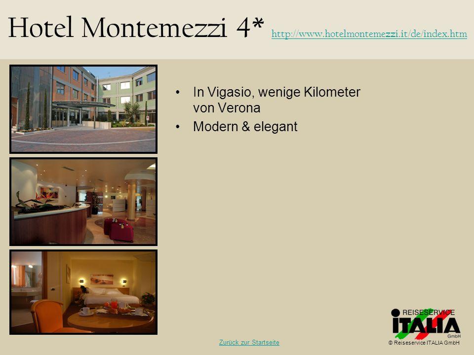 In Vigasio, wenige Kilometer von Verona Modern & elegant Hotel Montemezzi 4* http://www.hotelmontemezzi.it/de/index.htm http://www.hotelmontemezzi.it/