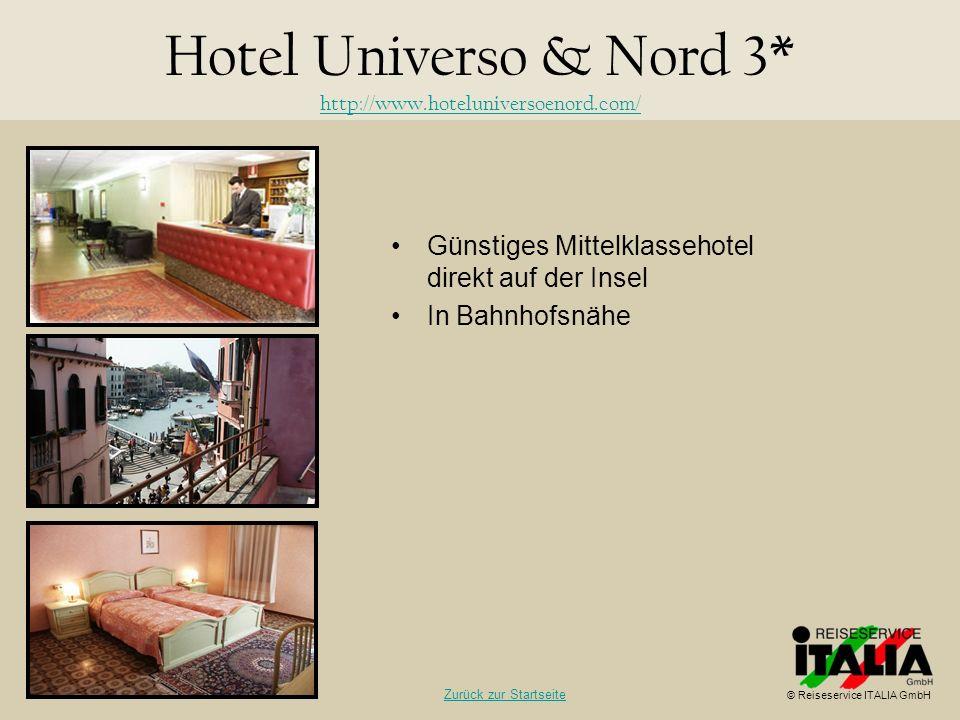 Günstiges Mittelklassehotel direkt auf der Insel In Bahnhofsnähe Hotel Universo & Nord 3* http://www.hoteluniversoenord.com/ http://www.hoteluniversoe