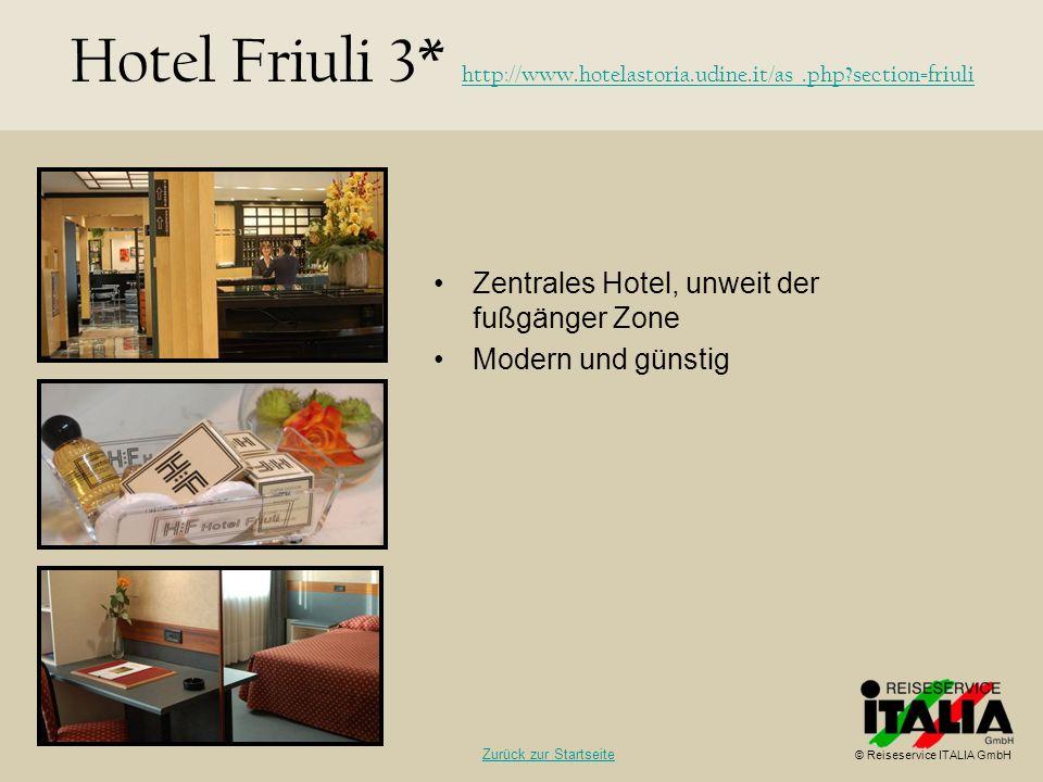 Zentrales Hotel, unweit der fußgänger Zone Modern und günstig Hotel Friuli 3* http://www.hotelastoria.udine.it/as_.php?section=friuli http://www.hotel