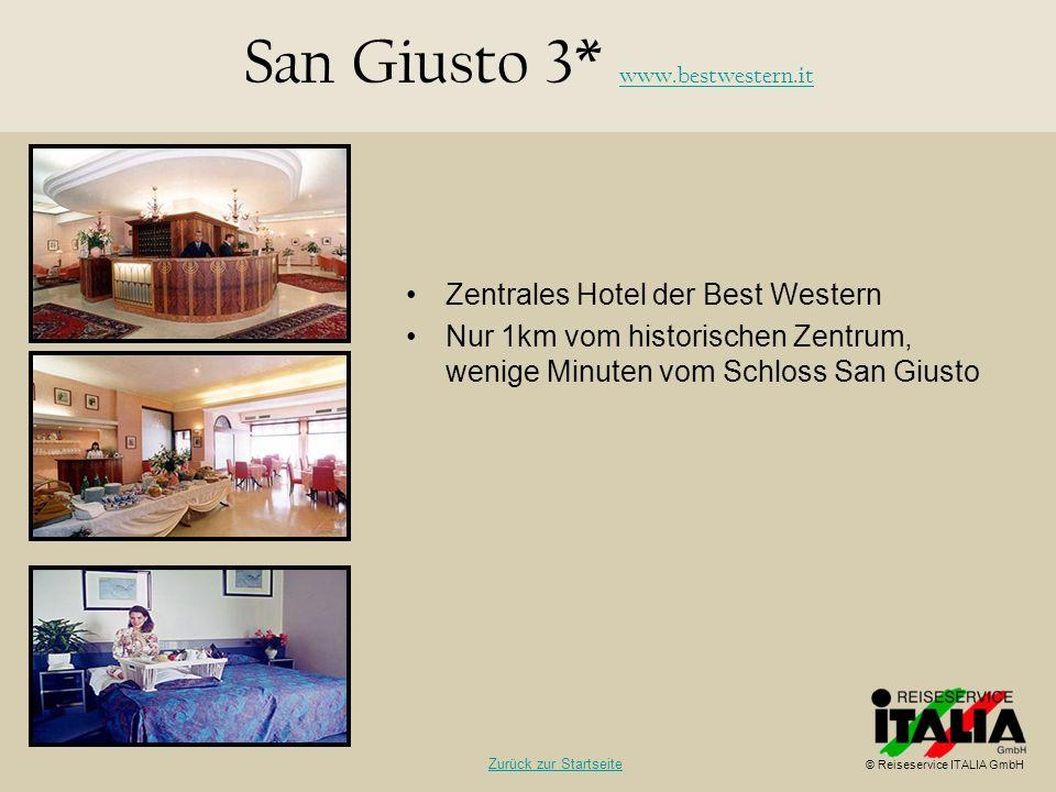 Zentrales Hotel der Best Western Nur 1km vom historischen Zentrum, wenige Minuten vom Schloss San Giusto San Giusto 3* www.bestwestern.it www.bestwest