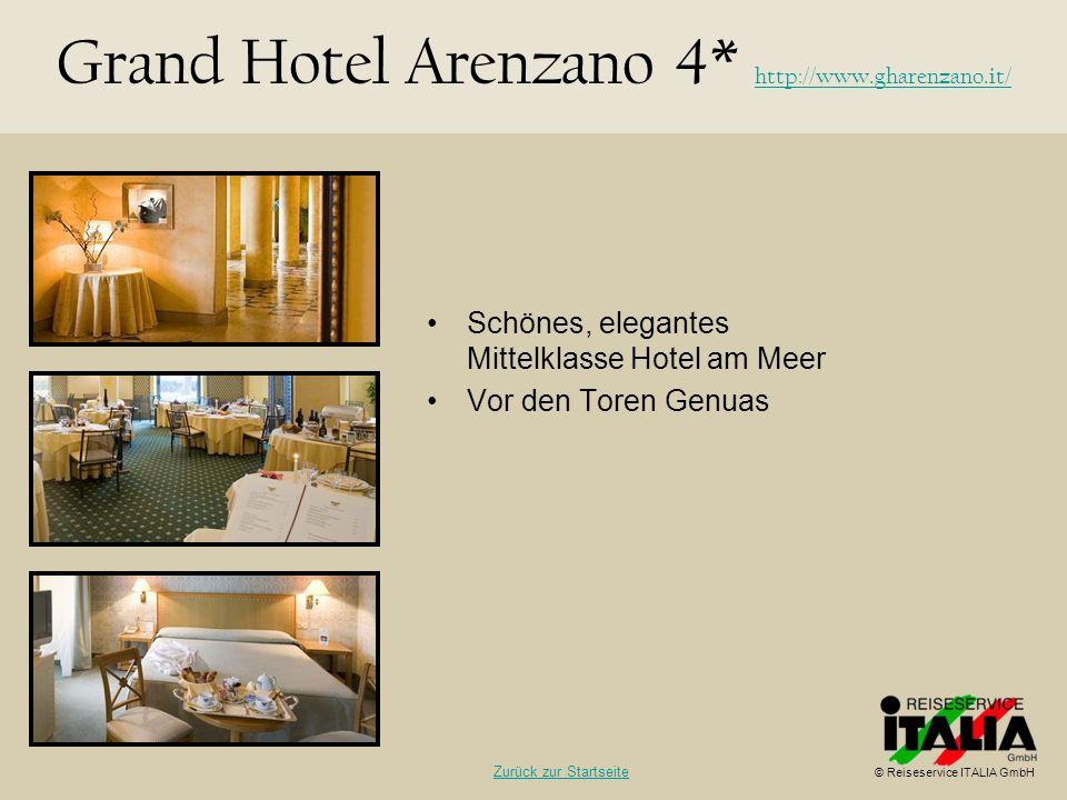 Schönes, elegantes Mittelklasse Hotel am Meer Vor den Toren Genuas Grand Hotel Arenzano 4* http://www.gharenzano.it/ http://www.gharenzano.it/ © Reise