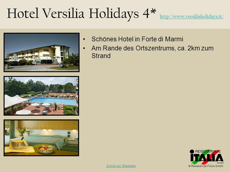 Schönes Hotel in Forte di Marmi Am Rande des Ortszentrums, ca. 2km zum Strand Hotel Versilia Holidays 4* http://www.versiliaholidays.it/ http://www.ve