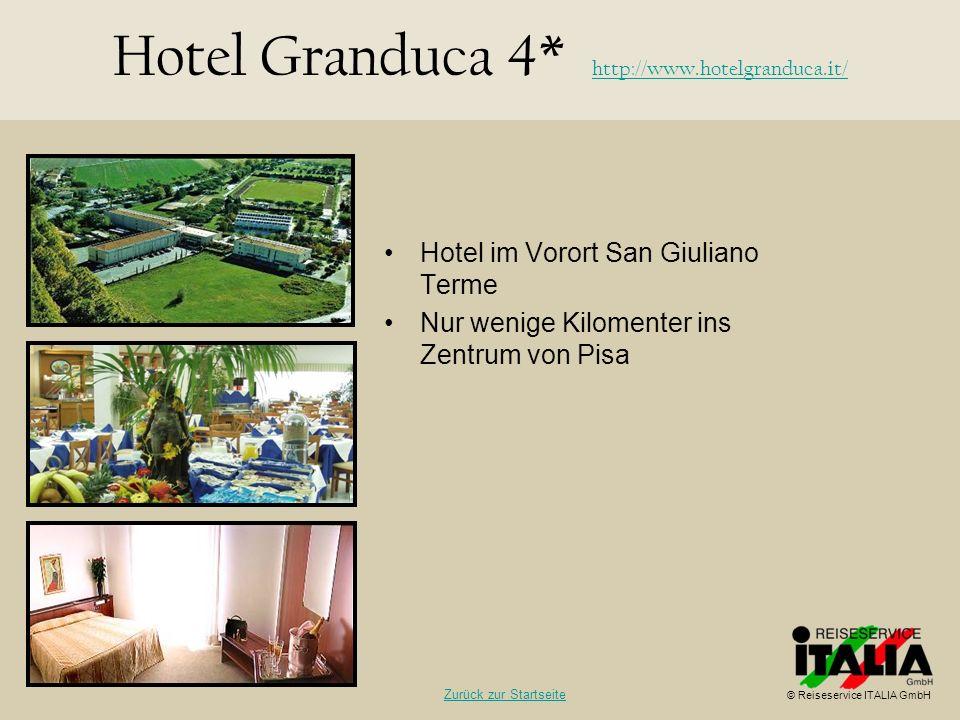 Hotel im Vorort San Giuliano Terme Nur wenige Kilomenter ins Zentrum von Pisa Hotel Granduca 4* http://www.hotelgranduca.it/ http://www.hotelgranduca.