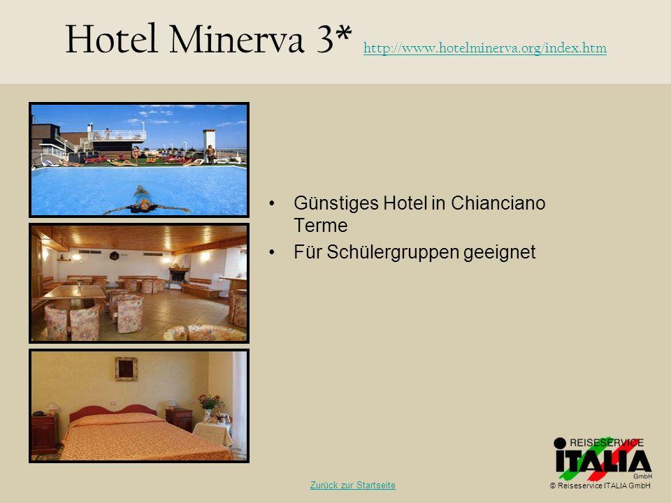 Günstiges Hotel in Chianciano Terme Für Schülergruppen geeignet Hotel Minerva 3* http://www.hotelminerva.org/index.htm http://www.hotelminerva.org/ind