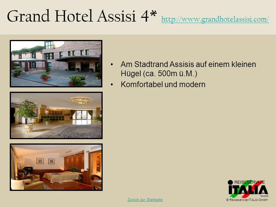 Am Stadtrand Assisis auf einem kleinen Hügel (ca. 500m ü.M.) Komfortabel und modern Grand Hotel Assisi 4* http://www.grandhotelassisi.com/ http://www.