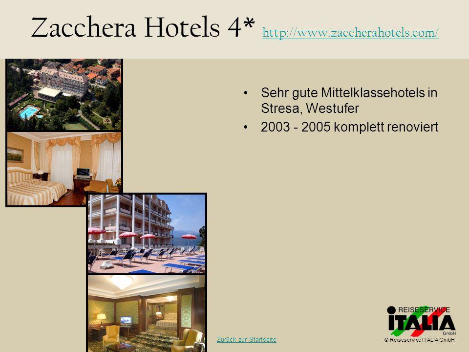 Sehr gute Mittelklassehotels in Stresa, Westufer 2003 - 2005 komplett renoviert Zacchera Hotels 4* http://www.zaccherahotels.com/ http://www.zaccherah