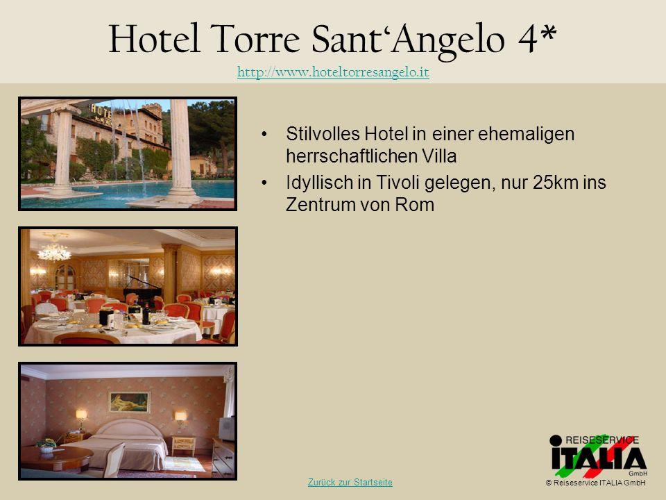 Stilvolles Hotel in einer ehemaligen herrschaftlichen Villa Idyllisch in Tivoli gelegen, nur 25km ins Zentrum von Rom Hotel Torre SantAngelo 4* http:/