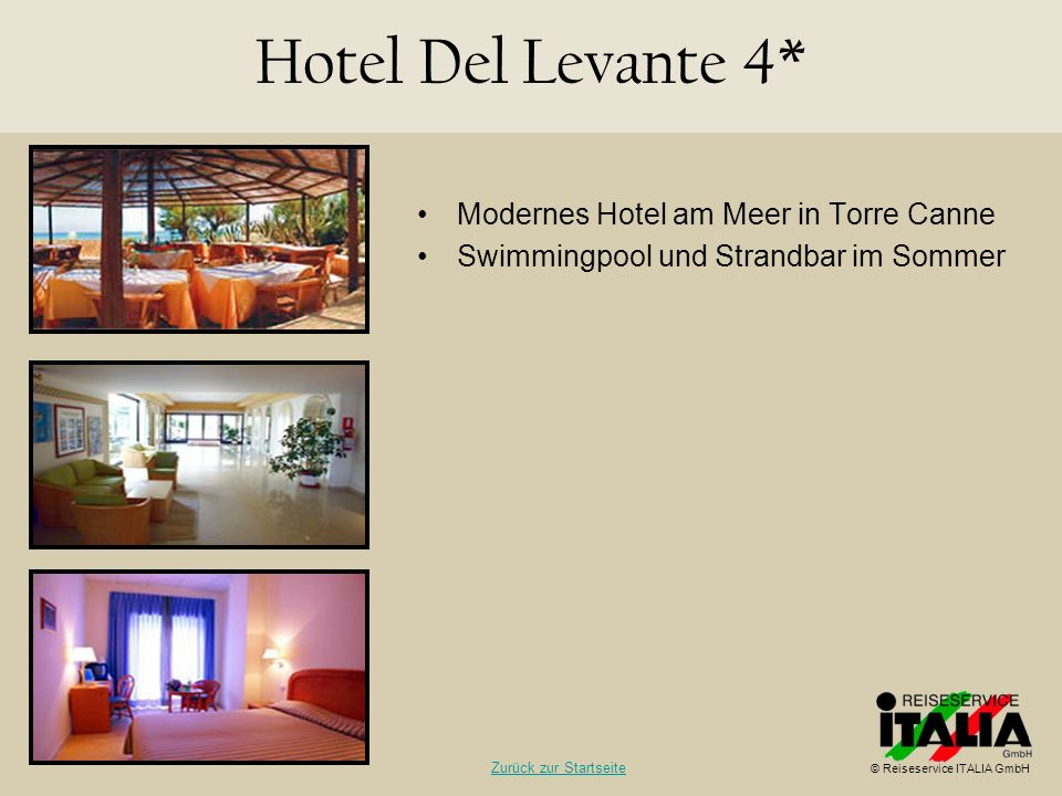 Modernes Hotel am Meer in Torre Canne Swimmingpool und Strandbar im Sommer Hotel Del Levante 4* © Reiseservice ITALIA GmbH Zurück zur Startseite