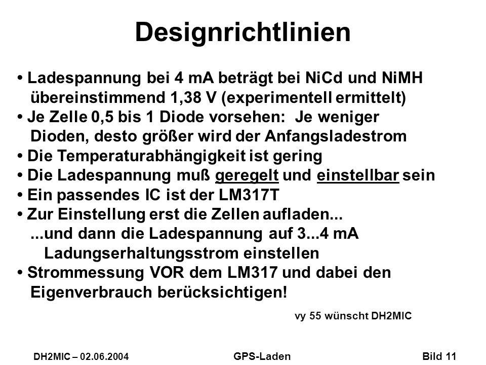 Designrichtlinien Ladespannung bei 4 mA beträgt bei NiCd und NiMH übereinstimmend 1,38 V (experimentell ermittelt) Je Zelle 0,5 bis 1 Diode vorsehen: Je weniger Dioden, desto größer wird der Anfangsladestrom Die Temperaturabhängigkeit ist gering Die Ladespannung muß geregelt und einstellbar sein Ein passendes IC ist der LM317T Zur Einstellung erst die Zellen aufladen......und dann die Ladespannung auf 3...4 mA Ladungserhaltungsstrom einstellen Strommessung VOR dem LM317 und dabei den Eigenverbrauch berücksichtigen.