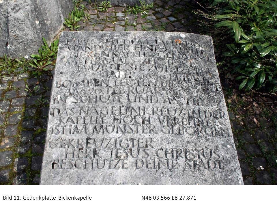 Bild 11: Gedenkplatte BickenkapelleN48 03.566 E8 27.871