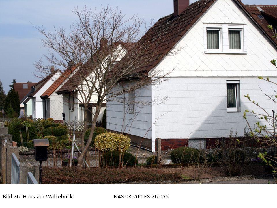 Bild 26: Haus am WalkebuckN48 03.200 E8 26.055