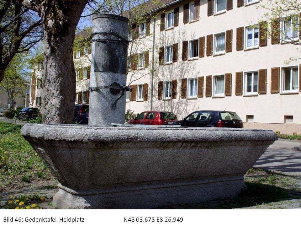 Bild 46: Gedenktafel HeidplatzN48 03.678 E8 26.949