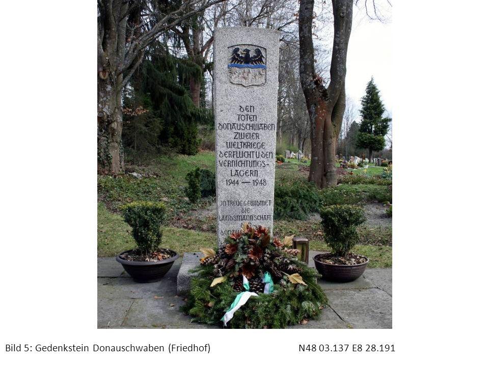 Bild 6: Denkmal der Teilung (vor der Sparkasse)N48 03.451 E8 27.726