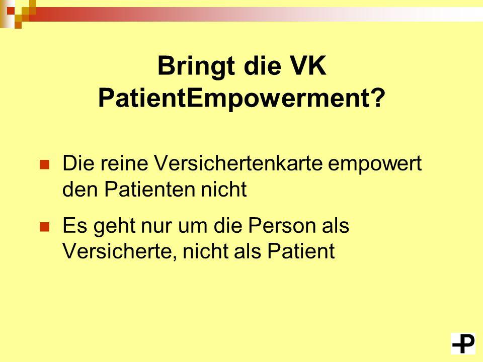 Bringt die VK PatientEmpowerment.