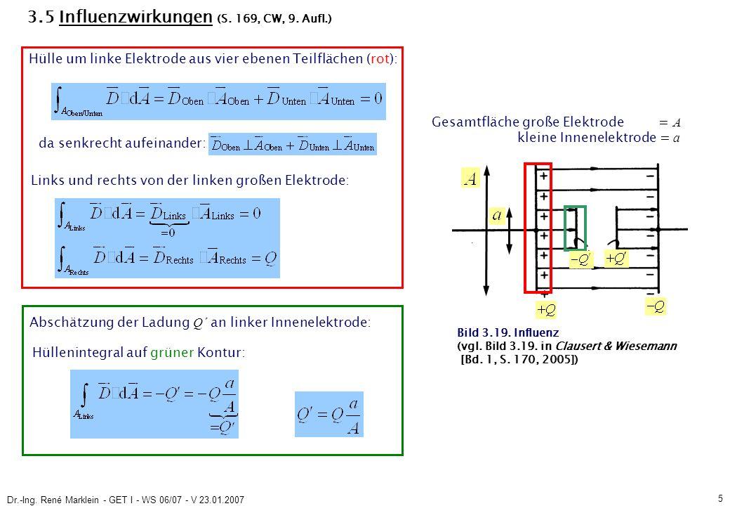 Dr.-Ing.René Marklein - GET I - WS 06/07 - V 23.01.2007 6 3.6 Kapazität (S.