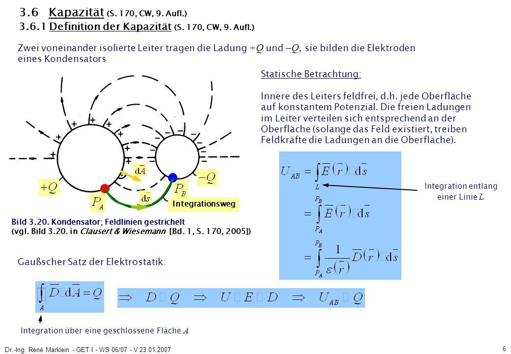 Dr.-Ing.René Marklein - GET I - WS 06/07 - V 23.01.2007 17 (3.32) 3.6.3.1 Plattenkondensator (S.
