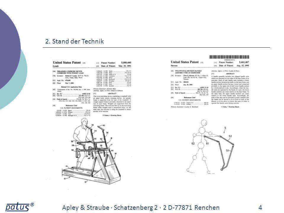 Apley & Straube · Schatzenberg 2 · 2 D-77871 Renchen4 2. Stand der Technik
